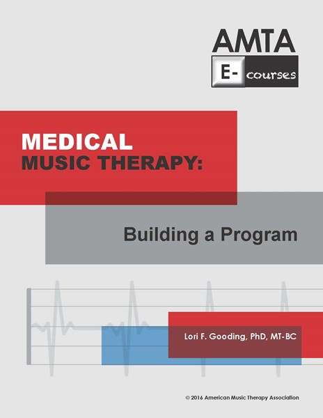 Medical Music Therapy: Building a Program cover